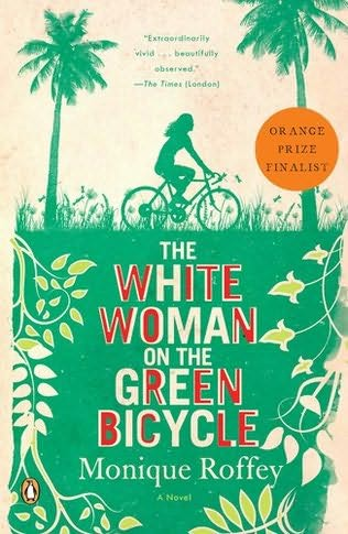 """The White Woman on the Green Bicycle"""